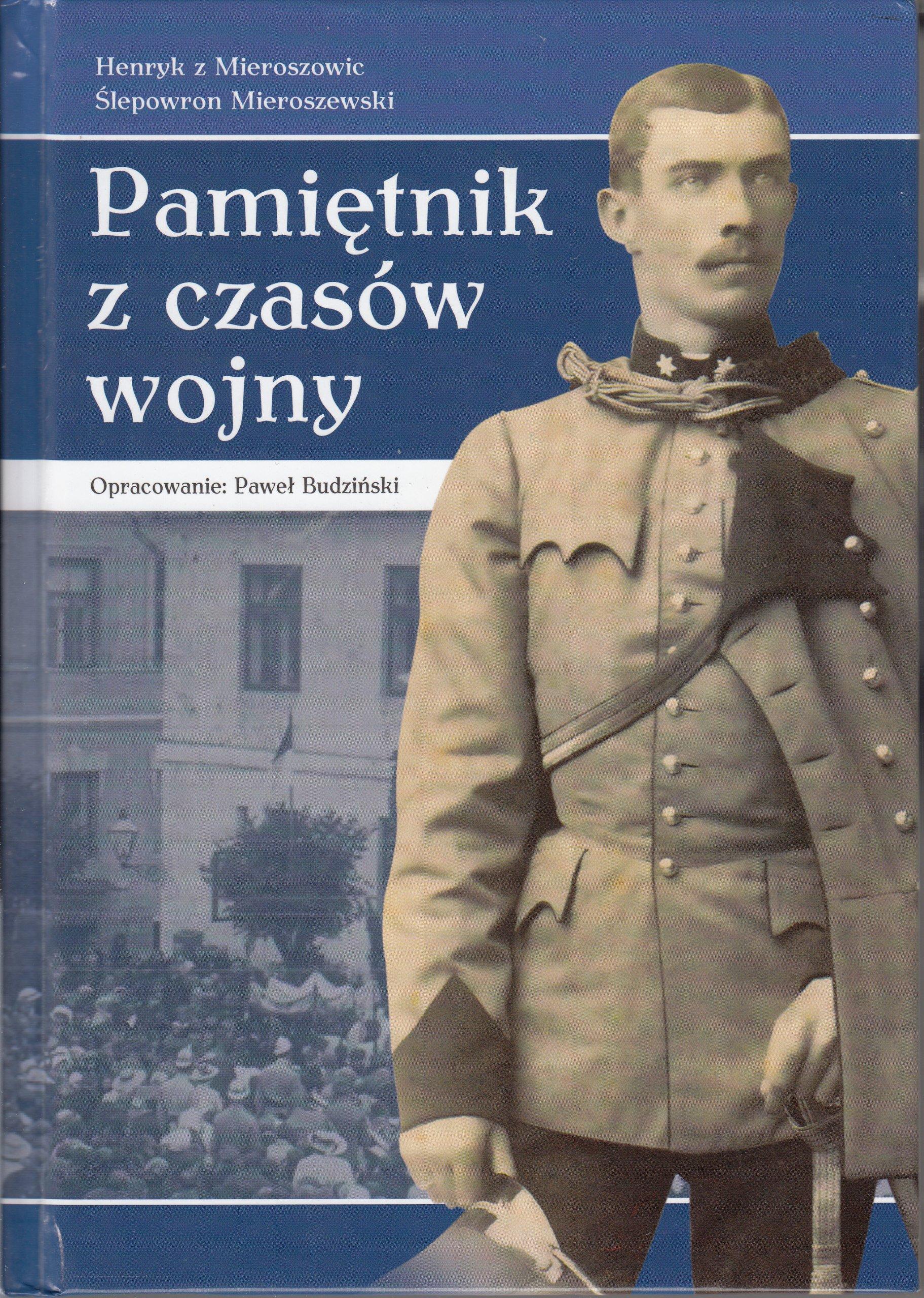 Pamiętnik z czasów wojny Piotrków Opoczno I wojna