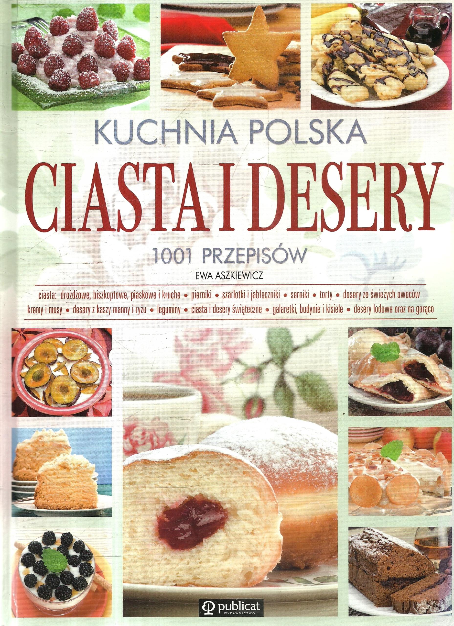 Kuchnia Polska Ciasta I Desery 1001 Przepisów H11