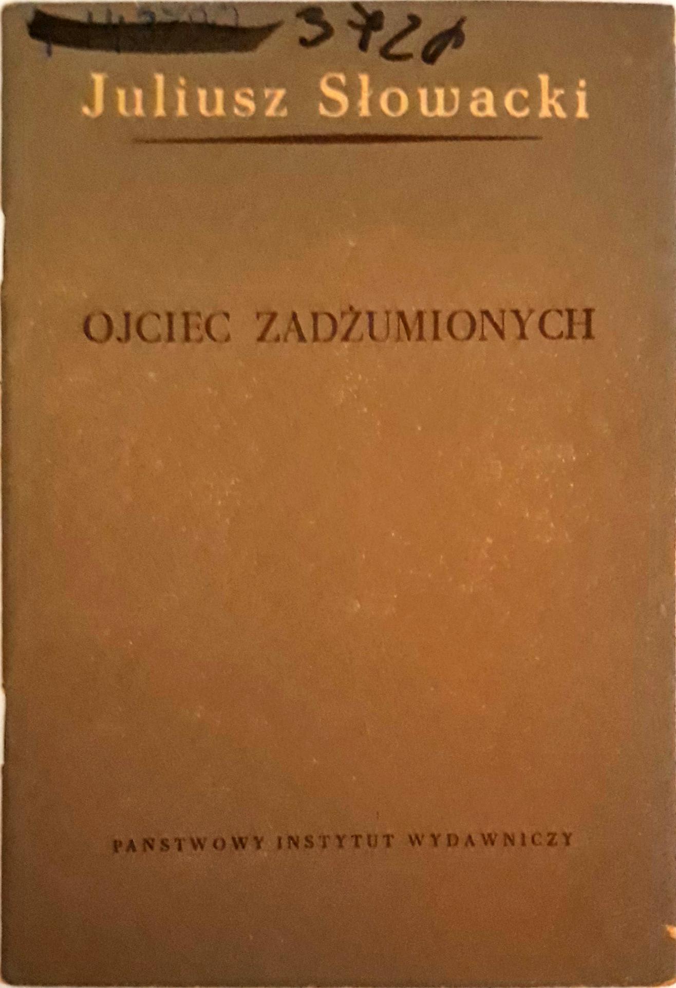 Ojciec Zadżumionych Juliusz Słowacki Piw 7283993747