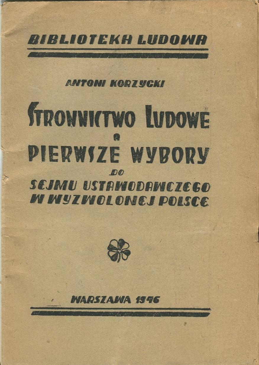 STRONNICTWO LUDOWE WYBORY DO SEJMU 1946