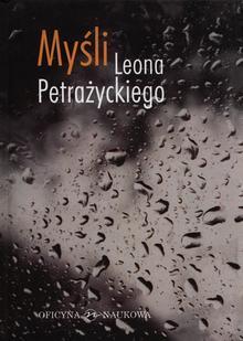 Myśli Leona Petrażnickiego Ebook.