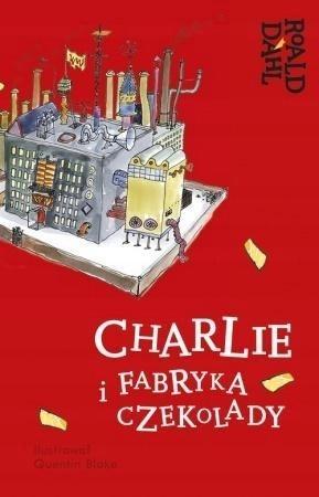 CHARLIE I FABRYKA CZEKOLADY, ROALD DAHL