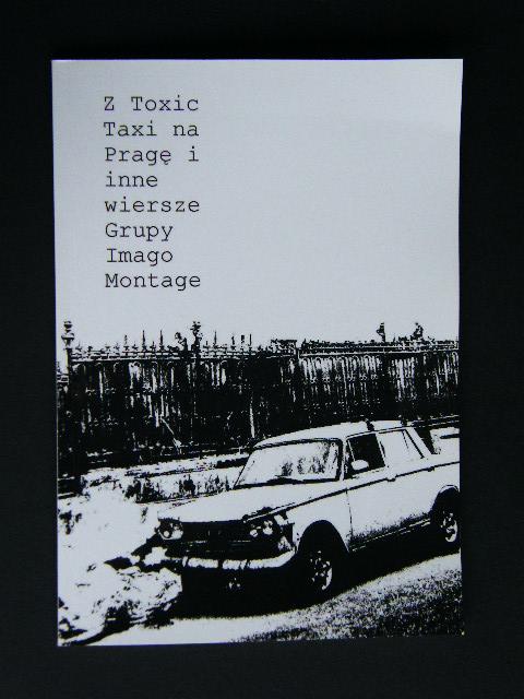 Z Toxic Taxi Na Pragę I Inne Wiersze Grupy Imago