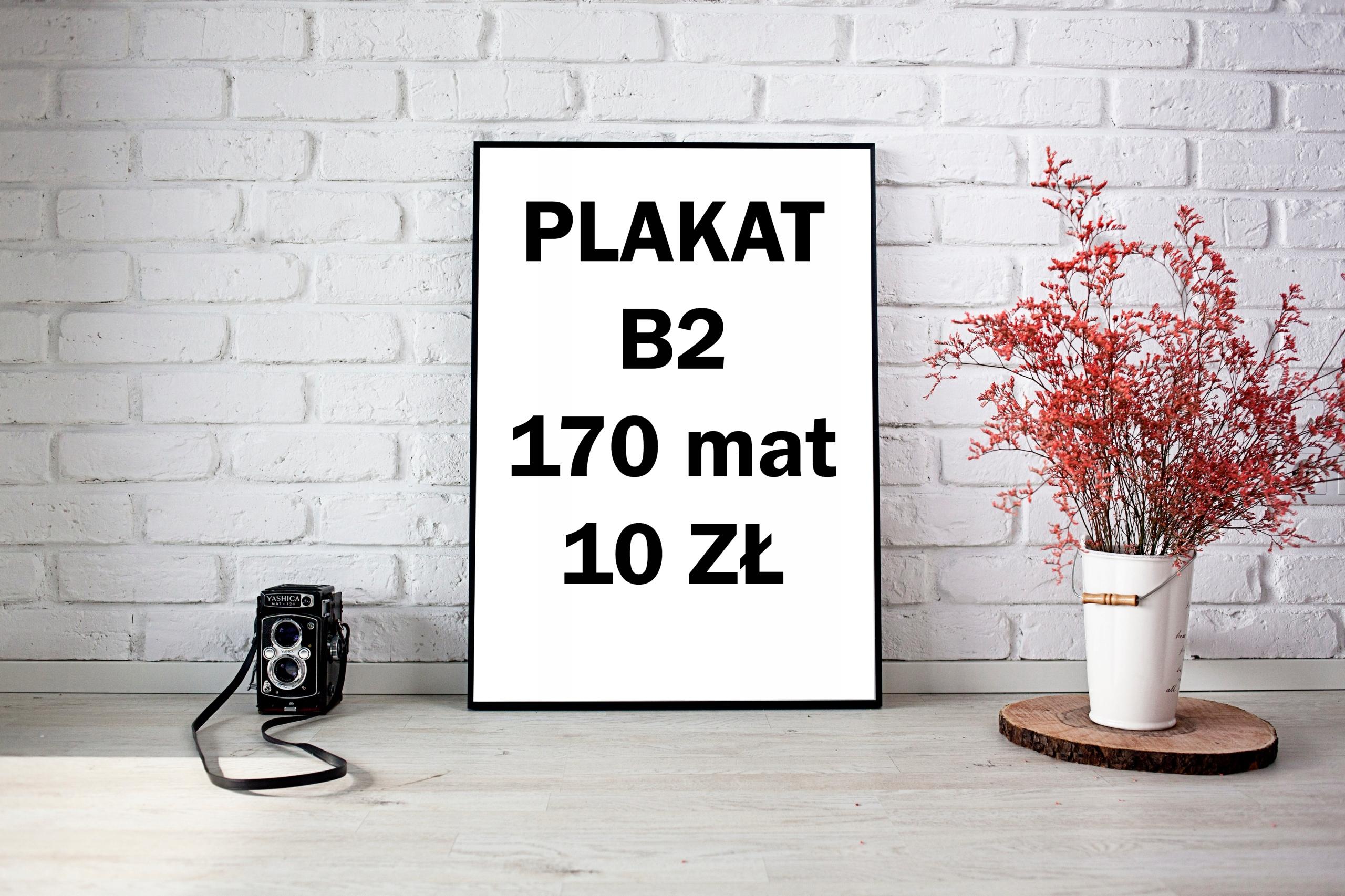Plakat B2 kreda mat 170g super jakość !