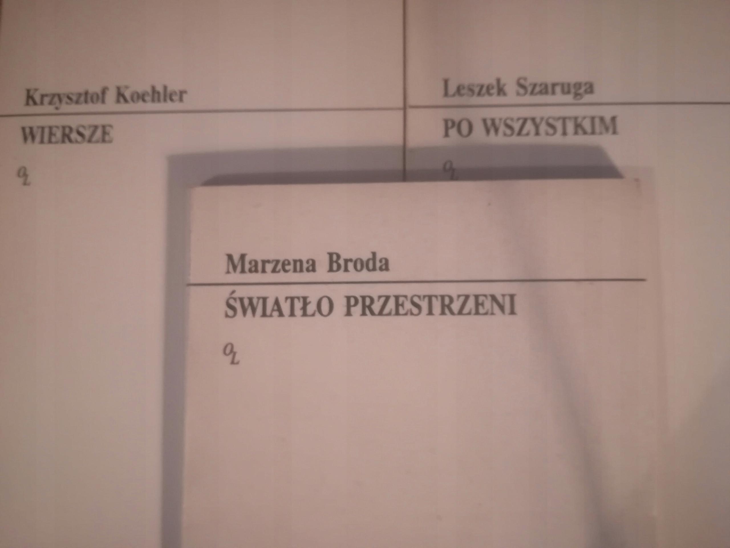 Oficyna Literacka Wiersze X3 Koehler Szaruga Broda
