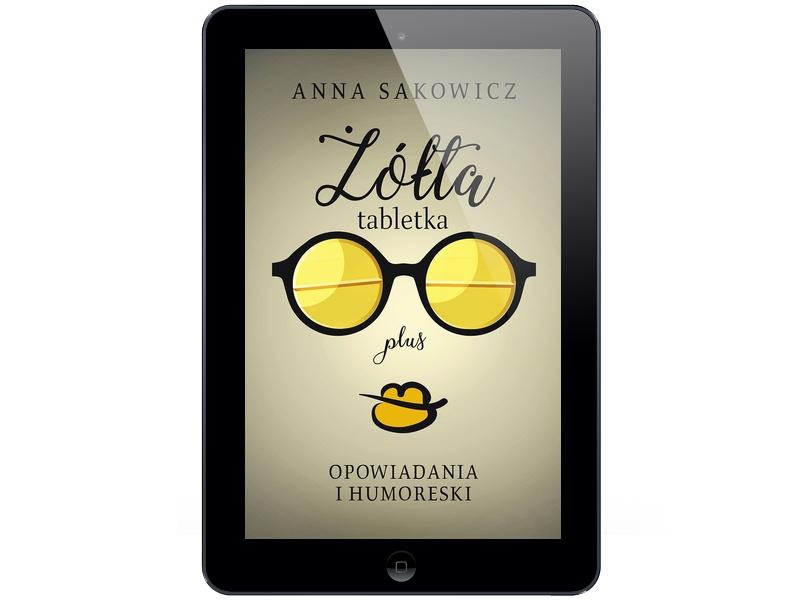 Żółta tabletka plus Anna Sakowicz