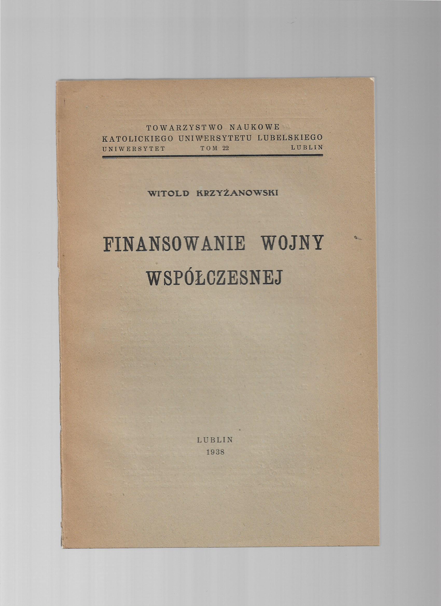 Finansowanie wojny współczesnej Krzyżanowski 1938