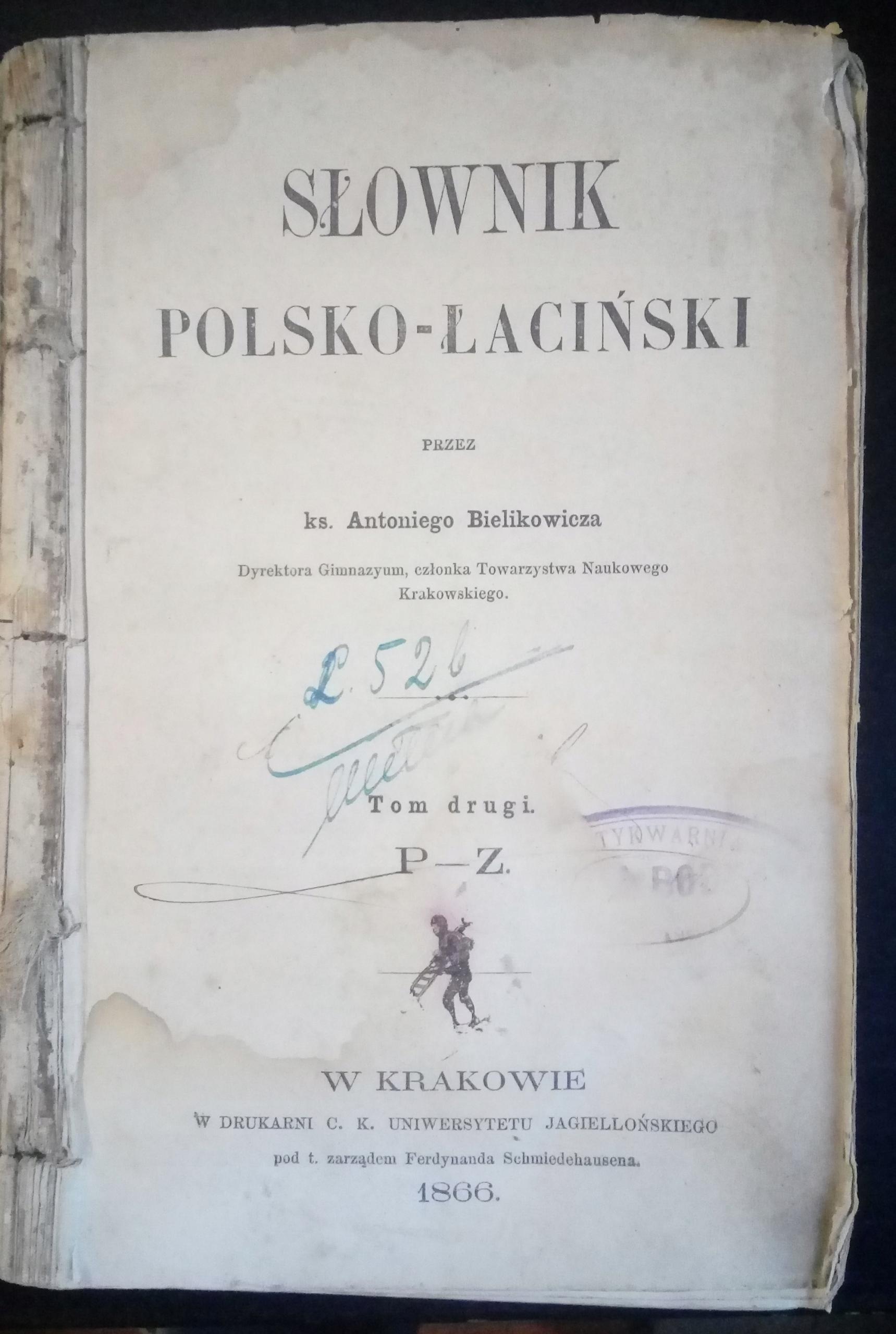 Słownik polsko-łaciński Bielikowicz - t.2 - 1866!!