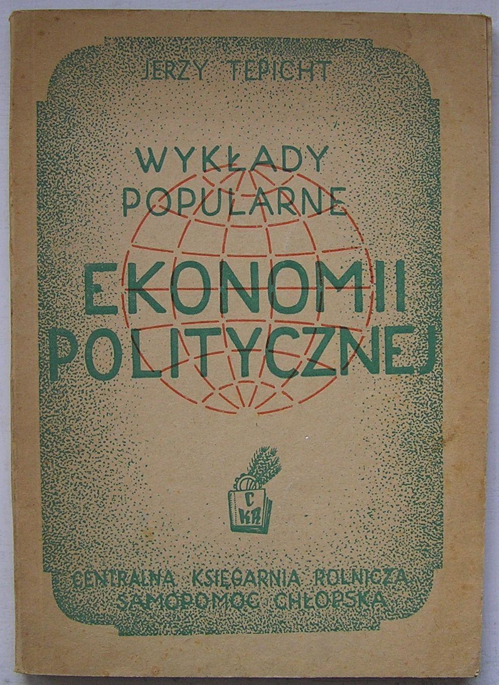 TEPICHT WYKŁADY POPULARNE EKONOMII POLITYCZNEJ1948