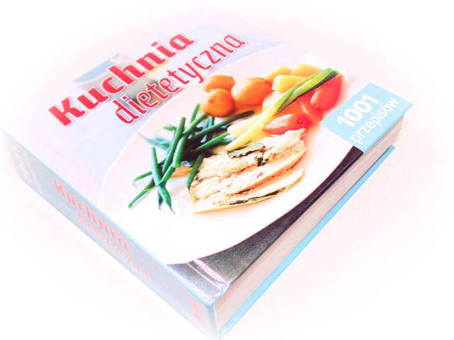 Kuchnia Dietetyczna 1001 Przepisów