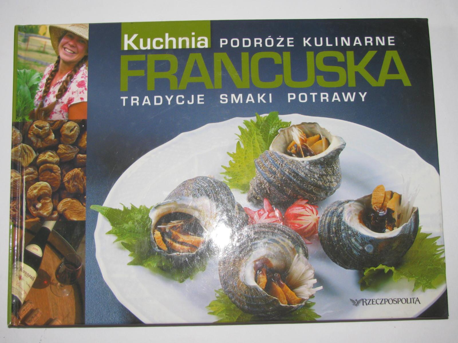 Kuchnia Francuska Podróże Kulinarne T 4