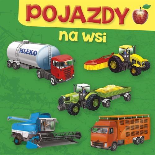 Pojazdy Na Wsi Wiersze Bajka Dzieci Księga Nowa 6996405809