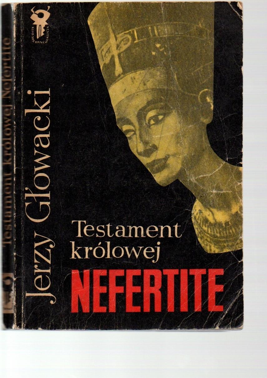 Testament królowej Nefertite - Jerzy Głowacki