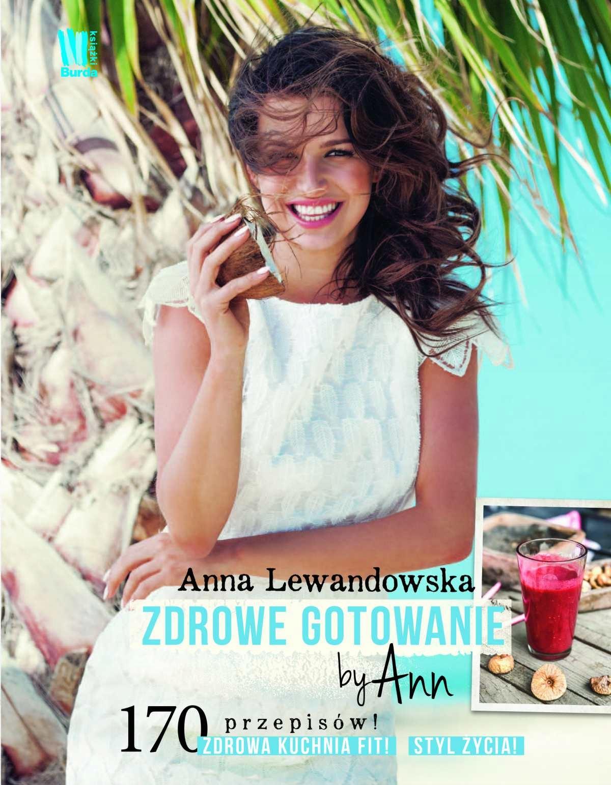 Zdrowe gotowanie by Ann Anna Lewandowska