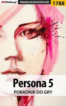 Persona 5 - poradnik do gry Ebook.