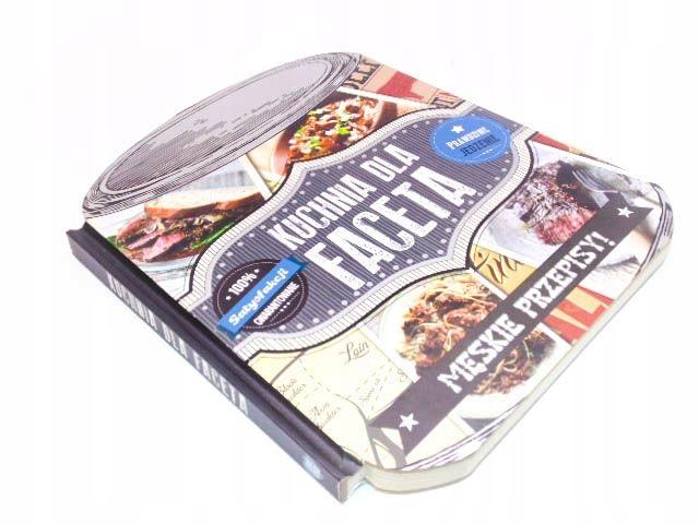 Kuchnia Dla Faceta Męskie Przepisy 7596420218