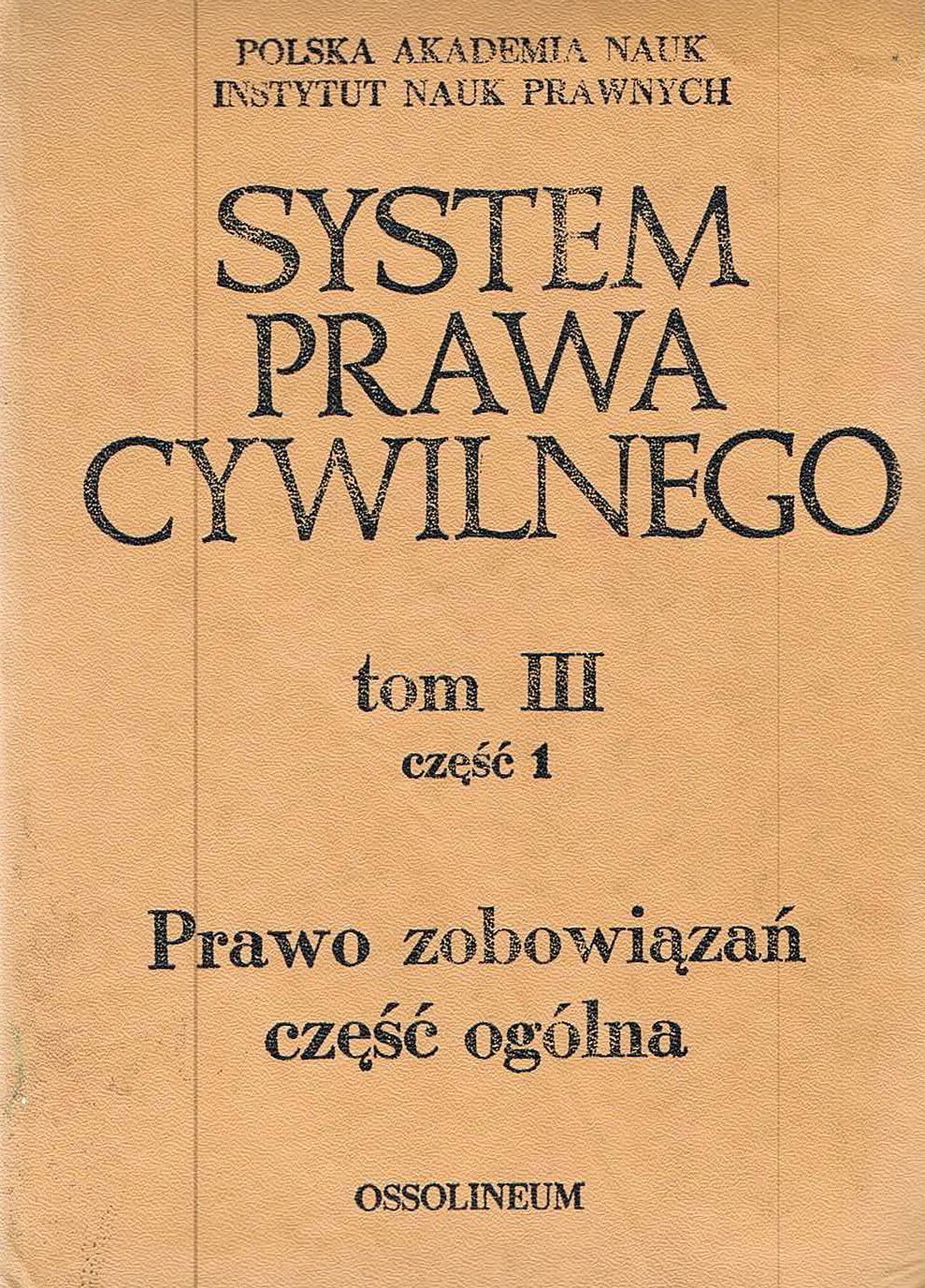 SYSTEM PRAWA CYWILNEGO TOM III