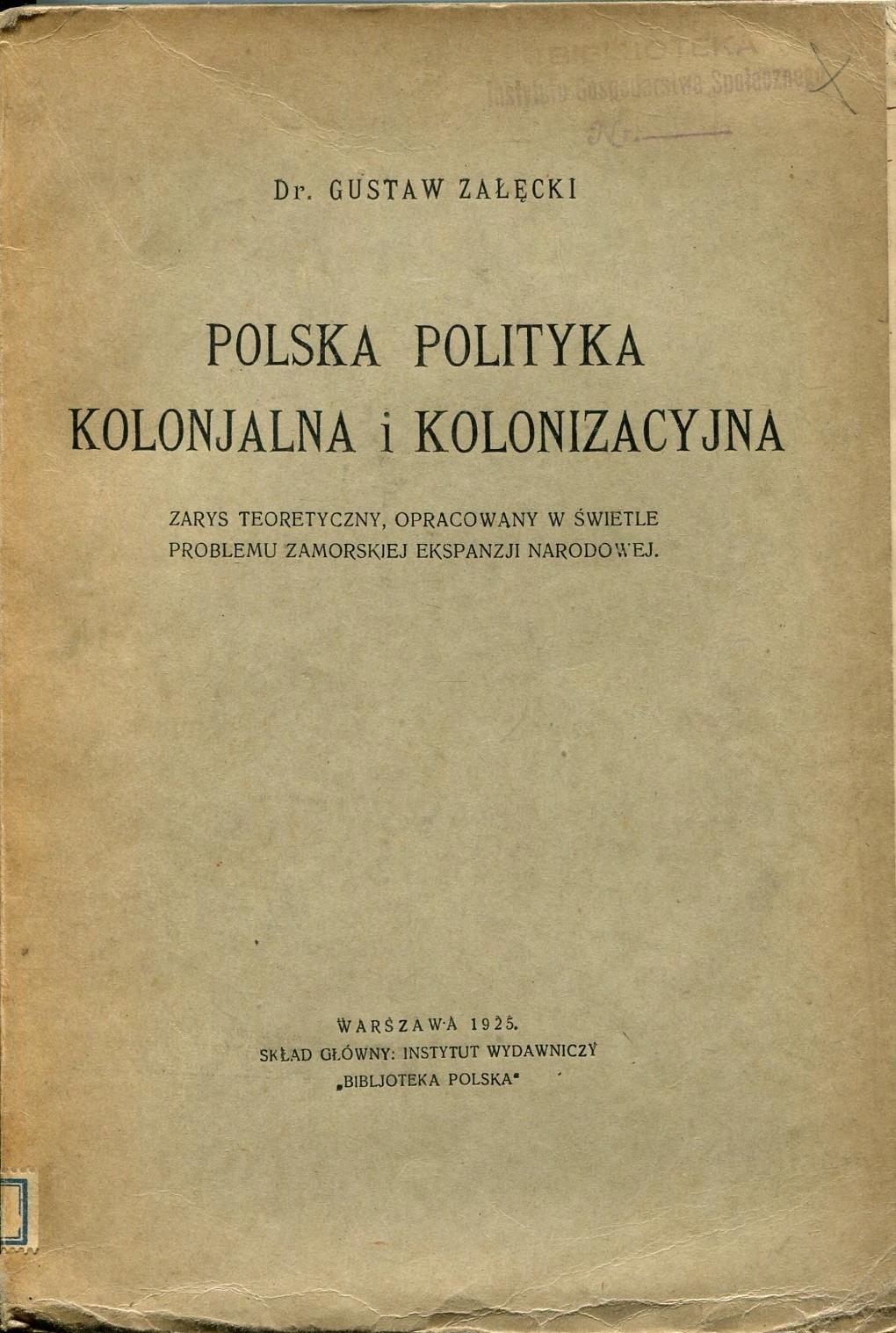 POLSKA POLITYKA KOLONIALNA Załęcki kolonializm