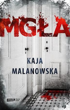 """Mgła"" Kaja Malanowska – recenzja"