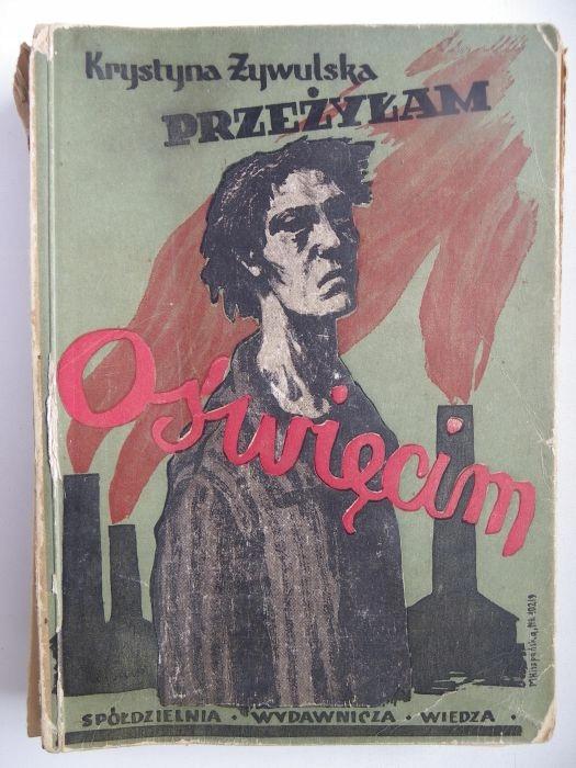 Przeżyłam Oświęcim Krystyna Żywulska 1946 rok