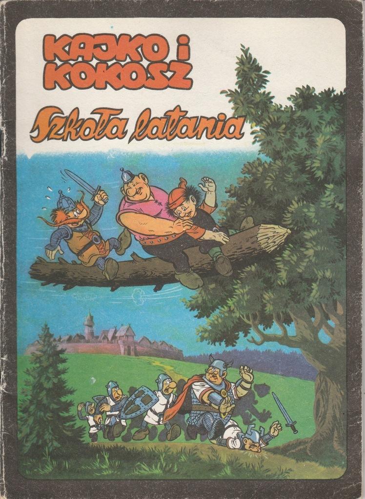 Kajko I Kokosz Szkola Latania Wyd Iii 1988 7461905908 Oficjalne Archiwum Allegro
