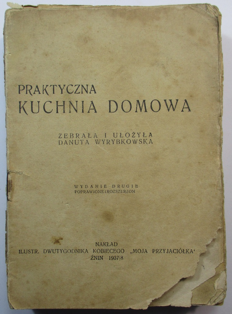 Praktyczna Kuchnia Domowa Wyrybkowska 1937 38 7333893405 Oficjalne Archiwum Allegro