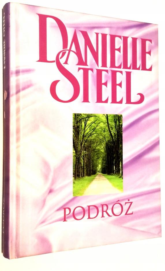 Znalezione obrazy dla zapytania Podróż Danielle Steel