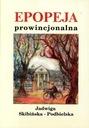 Epopeja prowincjonalna (J. Skibińska-Podbielska)