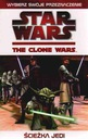 STAR WARS. THE CLONE WARS. Der WEG der JEDI Tracey West