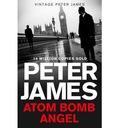 Atom Bomb Angel - Peter James
