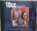 10 c.c. - I'M NOT IN LOVE
