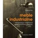 Meble industrialne renowacja i naprawa przedmiotów