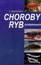 Choroby ryb śródlądowych zatrucia profilaktyka