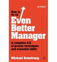 How to be an Even Better Manager Essential Skills
