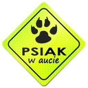 PSIAK W AUCIE Odblask FLUORESCENCYJNY Naklejka!!!