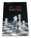 MY I ONI Rola, miejsce i znaczenie konfliktów 1