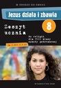 Jezus działa i zbawia kl. 8 KOMPLET podr + ćw WAM Klasa 8
