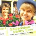 Szaleństwa panny Ewy cz. 2. Nowy VCD.