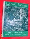 Adrian Ludwig Richter; Meister der Kunst