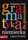 Gramatyka niemiecka dla Gimnazjum + CD M. Ptak