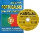 J. PORTUGAL. NA CO DZIEŃ. MINI KURS JĘZ. CD GRATIS