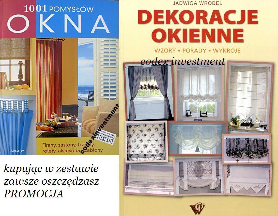 Okna 1001 Pomysłów Dekoracje Okienne Firany