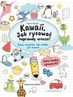 Kawaii Jak rysować naprawdę uroczo Angela Nguyen