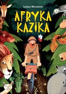 Afryka Kazika Łukasz Wierzbicki