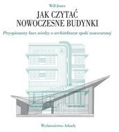Jak czytać nowoczesne budynki Will Jones