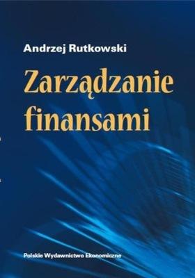Zarządzanie finansami Andrzej Rutkowski