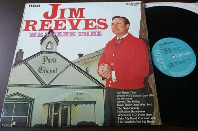 JIM REEVES We Thank Thee