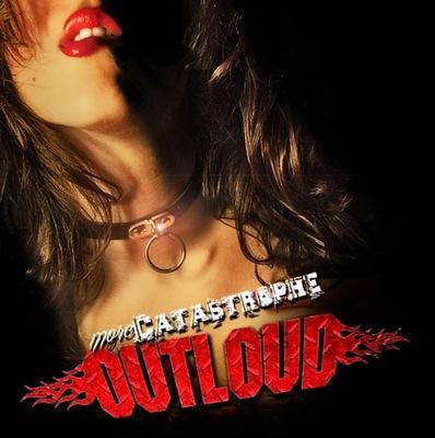 OUTLOUD -  More Catastrophe EP (2012) / CD MUS !!!