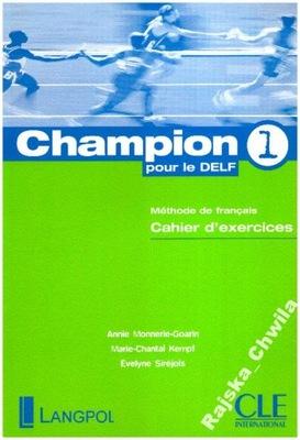 Champion pour le delf 1 Cahier d'exercices NOWE ćw