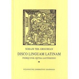 Disco linguam latinam Podręcznik języka łacińskieg